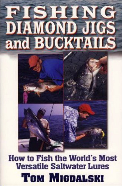 Fishing Diamond Jigs and Bucktails