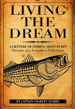 Living The Dream - A Lifetime of Fishing Adventures