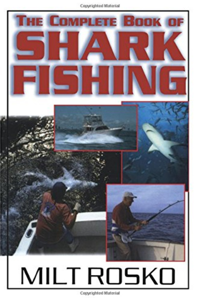The Complete Book Of Shark Fishing