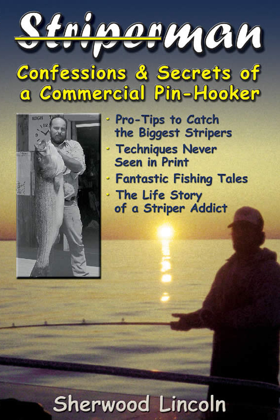 Striperman - Confessions & Secrets of a Commercial Pin-Hooker