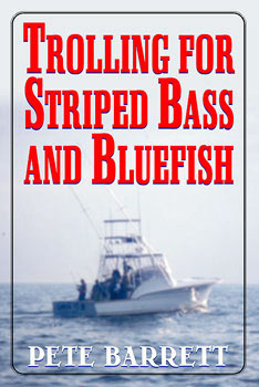 Trolling for Striped Bass and Bluefish