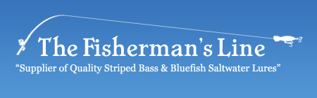 The Fisherman's Line offers bass lures, bluefish lures, striped bass & bluefish products, fishing reels, fishing hats, fishing books, fishing accessories and more